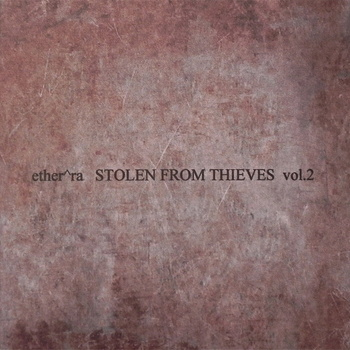 ether^ra - stolen from thieves vol.2