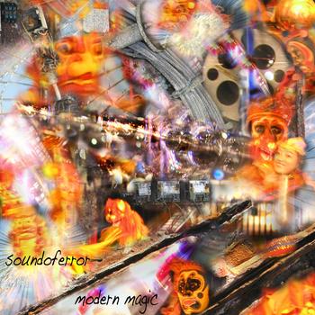Soundoferror - modern magic | Game of Life Label release 28