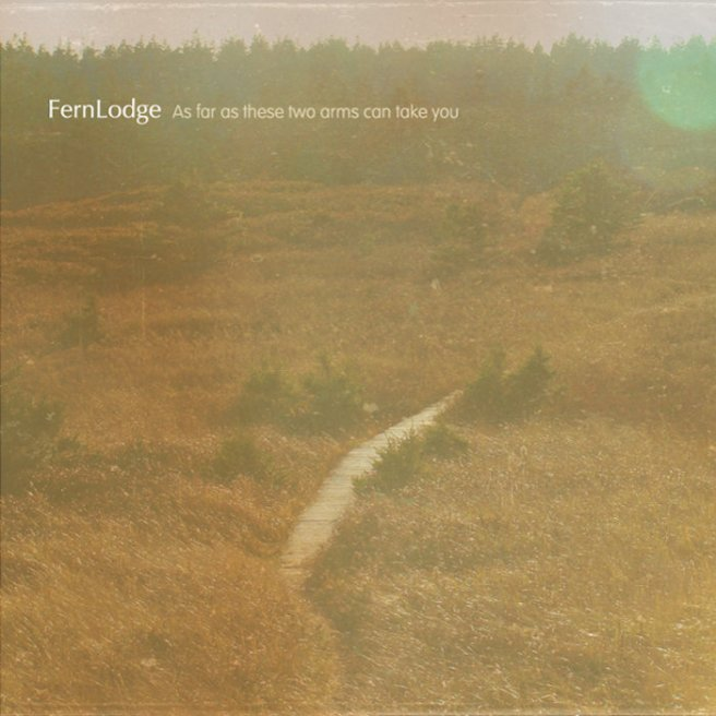 FernLodge - As far as these two arms can take you